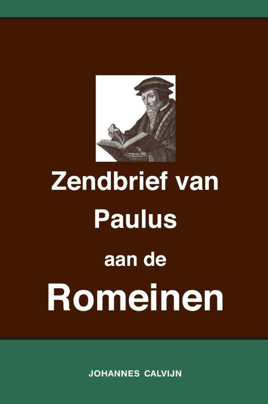 Johannes Calvijn,Uitlegging op de Zendbrief van Paulus aan de Romeinen