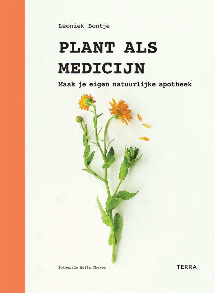 Leoniek Bontje, Anya van de Wetering,Plant als medicijn