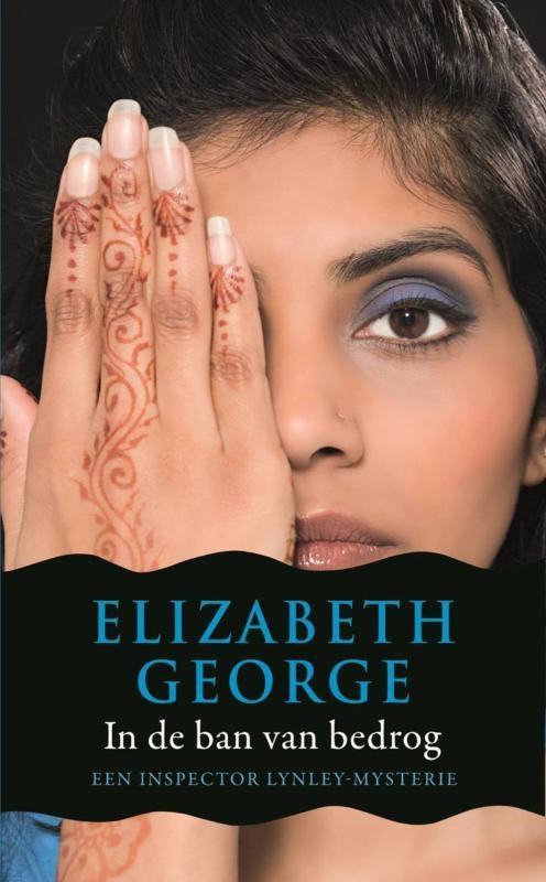 Elizabeth George,In de ban van bedrog