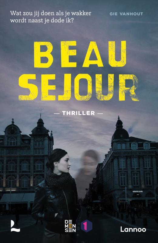 Gie Vanhout,Beau Séjour