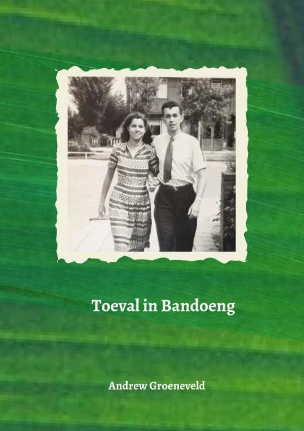 Andrew Groeneveld,Toeval in Bandoeng