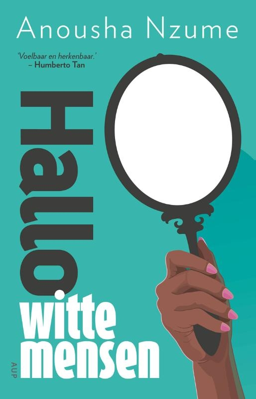 Anousha Nzume,Hallo witte mensen