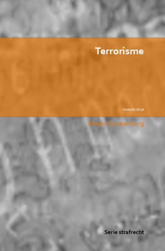 Martin Scharenborg,Terrorisme