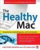 Morris, Heather,   Ballew, Joli,The Healthy MAC