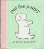 Kunhardt, Edith,Pat the Puppy