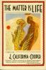 Cooper, J. California,The Matter Is Life