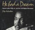 Schulke, Flip,He Had a Dream