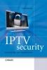 Ramirez, David H.,IPTV Security