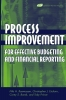 Rasmussen, Nils H.,Process Improvement for Effective Budgeting and Financial Reporting