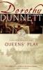 Dunnett, Dorothy,Queens` Play