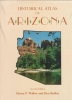 Walker, Henry P.,Historical Atlas of Arizona