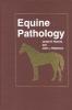 Rooney, James R.,Equine Pathology