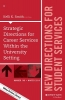Smith, Kelli K.,Strategic Directions for Career Services Within the University Setting