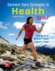 Insel, Paul M.,   Roth, Walton T.,   Insel, Claire E.,Connect Core Concepts in Health