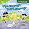 Bullard, Lisa,My Language, Your Language