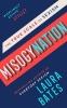 Laura  Bates ,Misogynation
