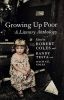 Growing Up Poor,A Literary Anthology
