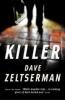 Dave Zeltserman,Killer