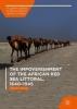 Serels, Steven,The Impoverishment of the African Red Sea Littoral, 1640-1945