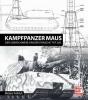 Fröhlich, Michael,Panzerkampfwagen Maus