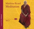 Ricard, Matthieu,Meditation Volume 2