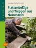Friedrich, Ursula,Plattenbeläge und Treppen aus Naturstein