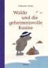 Valckx, Catharina,Waldo und die geheimnisvolle Kusine