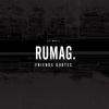 <b>RUMAG</b>,Rumag. friends
