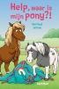 Gertrud  Jetten,Help, waar is mijn pony?!