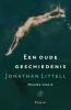 <b>Jonathan  Littell</b>,Een oude geschiedenis