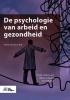 ,De psychologie van arbeid en gezondheid