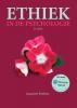 Jacquelien  Rothfusz,Ethiek in de psychologie, 3e editie met MyLab NL toegangscode