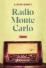 Alfred  Birney,Radio Monte Carlo