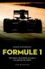 André  Hoogeboom,Formule 1: Het talent, de ambitie, de ego`s het geld en de macht