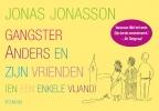<b>Jonas  Jonasson</b>,Gangster Anders en zijn vrienden (en een enkele vijand) DL