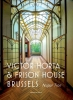<b>Nupur  Tron</b>,Victor Horta and the Frison House in Brussels