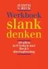 <b>Judith Beck</b>,Werkboek slank denken
