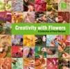 Per  Benjamin, Max van de Sluis,Creativity with Flowers