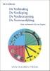 Jo van Engelen, Hans van Bommel,Bundel: De verbinding - de verdieping - de verduurzaming - de verwezenlijking