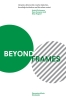 Beyond frames,dynamics between the creative industries, knowledge institutions and the urban context