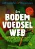 <b>Jeff  Lowenfels, Wayne  Lewis</b>,Het bodemvoedselweb