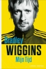 Bradley  Wiggins, William  Fotheringham,Mijn tijd