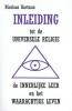 Nicolaas  Hartman,Inleiding tot de Universele Religie, de Innerlijke Leer en het Waarachtige Leven