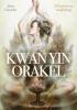 <b>Alana  Fairchild</b>,Kwan Yin Orakel + handleiding