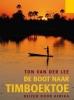 Ton van der Lee,De boot naar Timboektoe