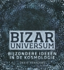 David A.J.  Seargent,Bizar universum