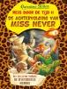 Geronimo  Stilton,De achtervolging van Miss Never
