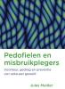 Jules  Mulder,Pedofielen en misbruikplegers