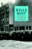 <b>Raymund  Schütz</b>,Kille mist - Het Nederlandse notariaat en de erfenis van de oorlog