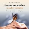 Margreet  Meijer,Rooms snoezelen en andere verhalen